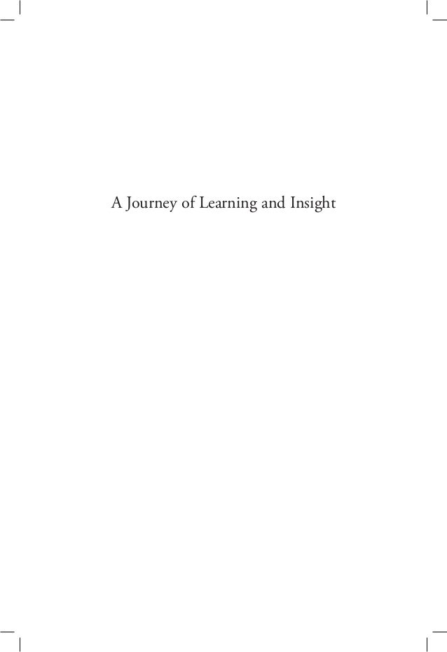 A Journey of Learning and Insight