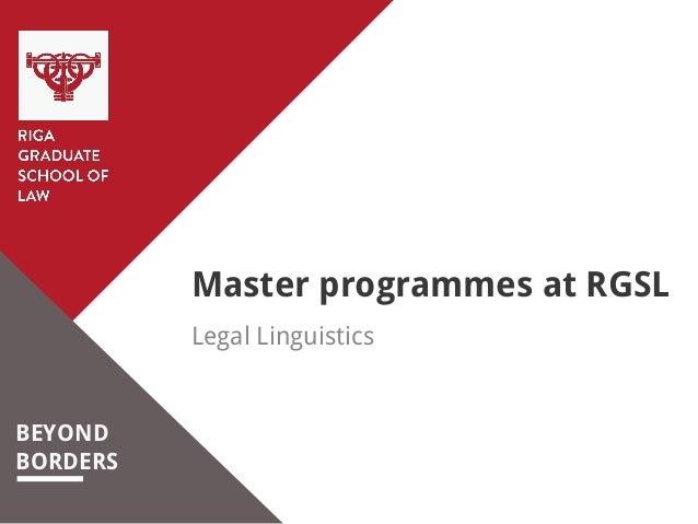 BEYOND BORDERS Master programmes at RGSL Legal Linguistics
