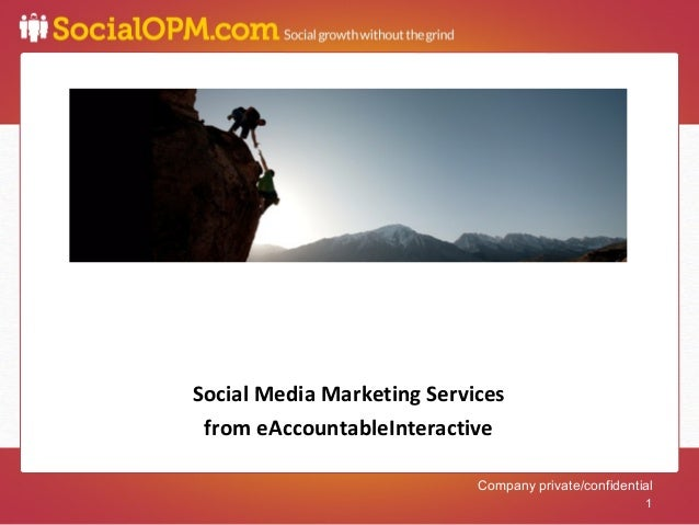 11    Social Media Marketing Services     from eAccountableInteractive                                Company private/conf...