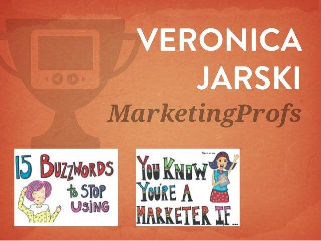 VERONICA JARSKI  MarketingProfs