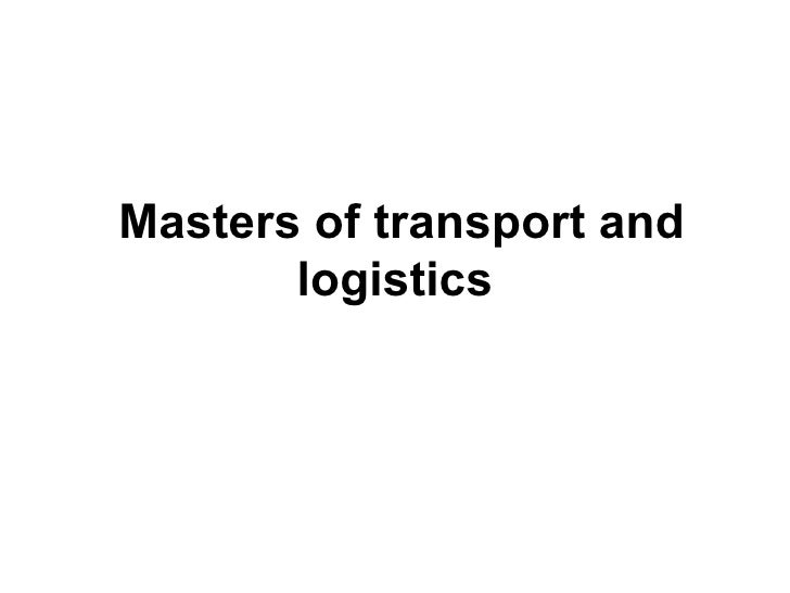 Masters of transport and logistics