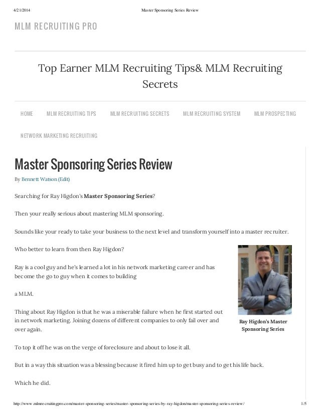 4/21/2014 Master Sponsoring Series Review http://www.mlmrecruitingpro.com/master-sponsoring-series/master-sponsoring-serie...