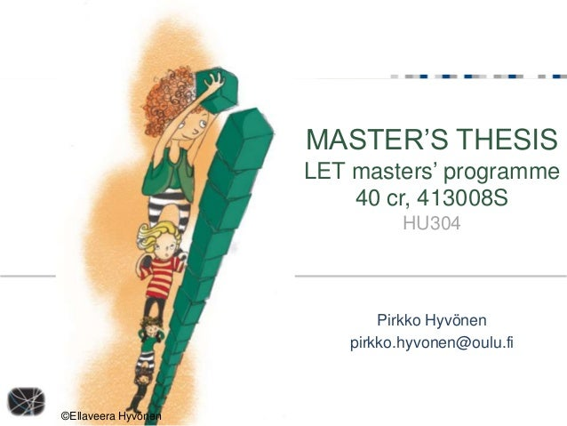 MASTER'S THESIS                     LET masters' programme                         40 cr, 413008S                         ...