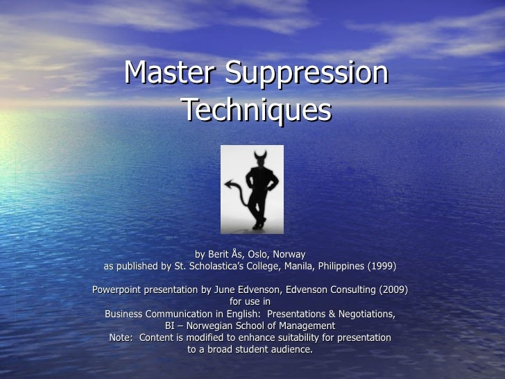 Master Suppression          Techniques                           by Berit Ås, Oslo, Norway   as published by St. Scholasti...