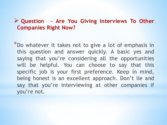 3 question are you giving interviews - Answering Job Interview Questions Part 2