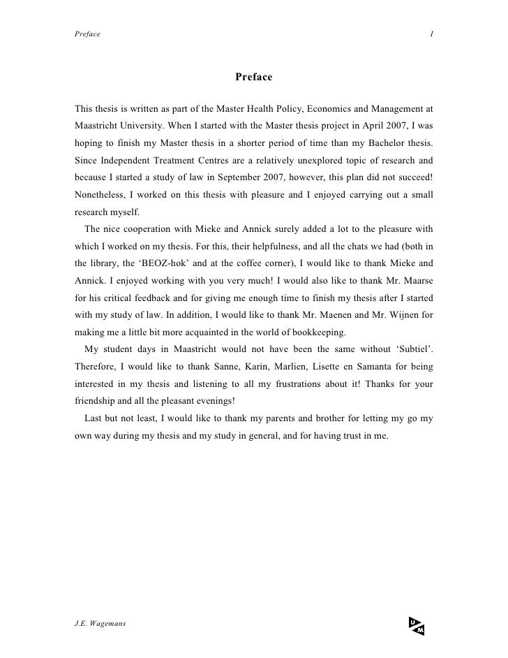 preface in master thesis Example of the preface of a dissertation which includes every aspect for the preface of a dissertation, like the acknowledgements.