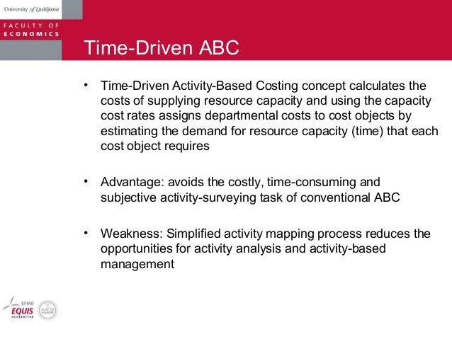 the implementation of activity based costing systems in accounting Both the costing systems do the costing of a cost object which may be a finished or semi finished product, a component, an activity, a process consisting.