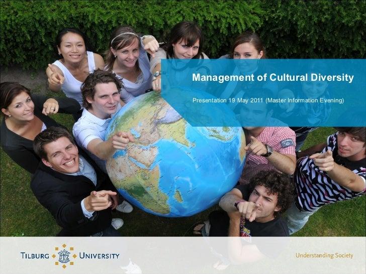 Management of Cultural Diversity <ul><li>Presentation 19 May 2011 (Master Information Evening) </li></ul>