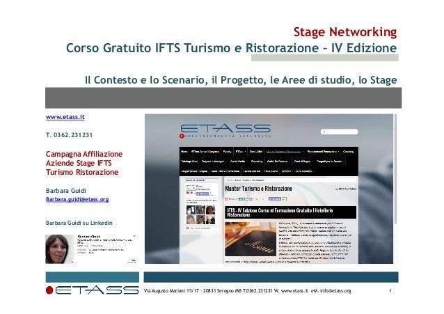 Stage Networking Corso Gratuito IFTS Turismo e Ristorazione – IV Edizione Il Contesto e lo Scenario, il Progetto, le Aree ...