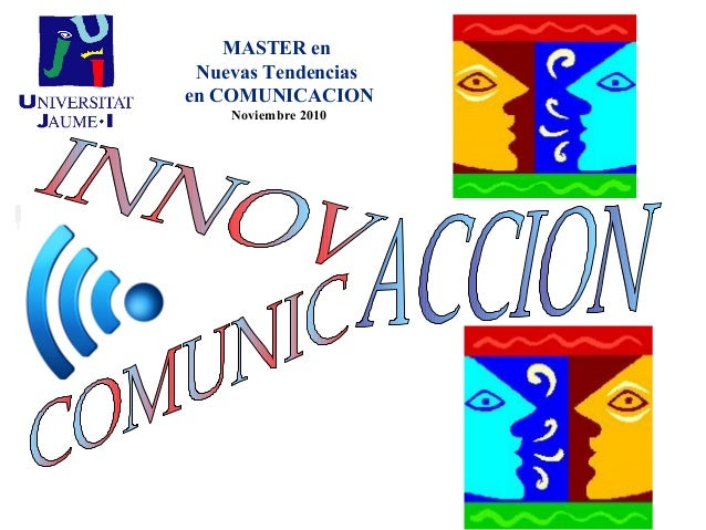 MASTER en Nuevas Tendencias en COMUNICACION Noviembre 2010