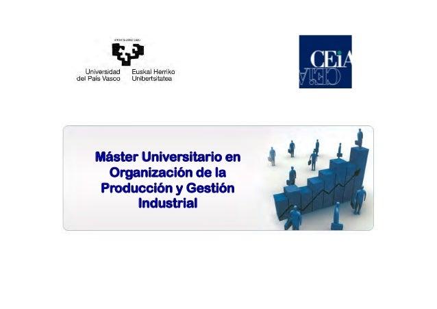 Máster Universitario en Organización de la Producción y Gestión Industrial