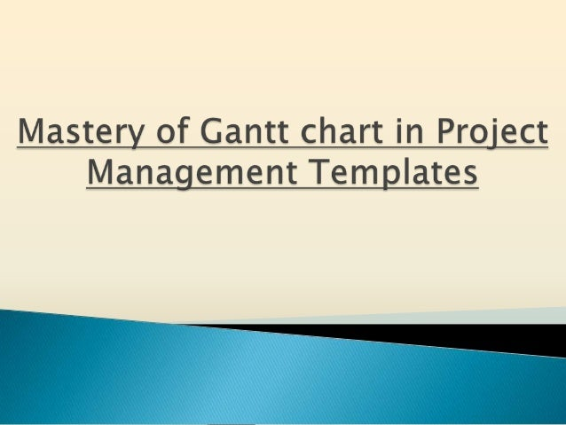 Outline What  is Gantt chart? Why to use Gantt chart? When to create Gantt chart? How to use Gantt chart? Benefits of...