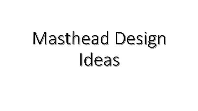 Masthead Name Ideas