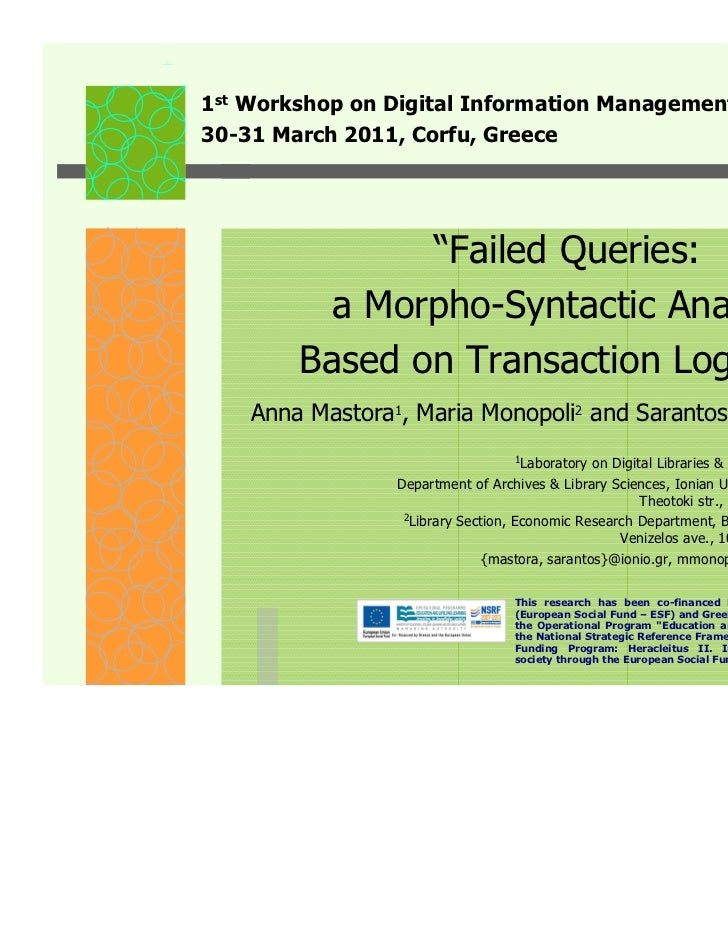 """1st Workshop on Digital Information Management30-31 March 2011, Corfu, Greece               """"Failed Queries:          a Mo..."""