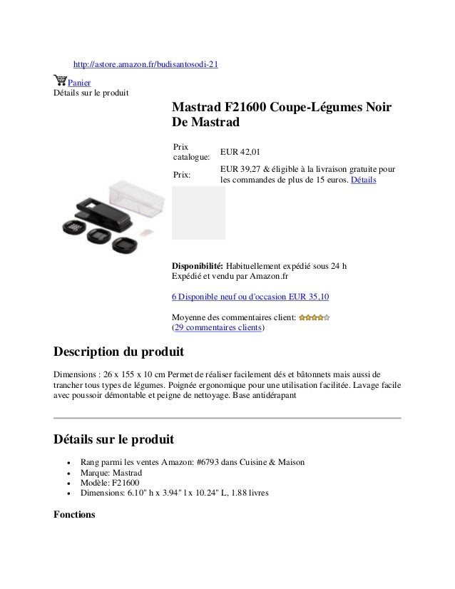 http://astore.amazon.fr/budisantosodi-21PanierDétails sur le produitMastrad F21600 Coupe-Légumes NoirDe MastradPrixcatalog...