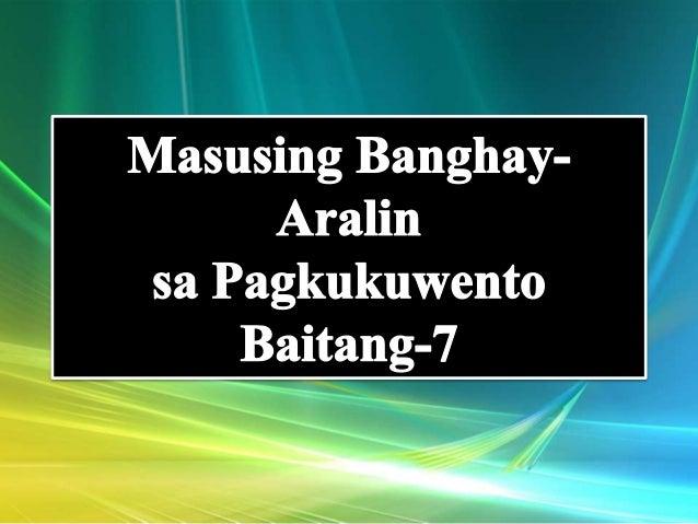I.Layunin Pagkatapos ng isa't kalahating oras na talakayan ang mga mag-aaral ay inaasahang: a. Makapagbubuod sa kuwentong ...