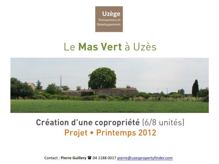 Uzège                               Transactions et                              Développement            Le Mas Vert à Uz...