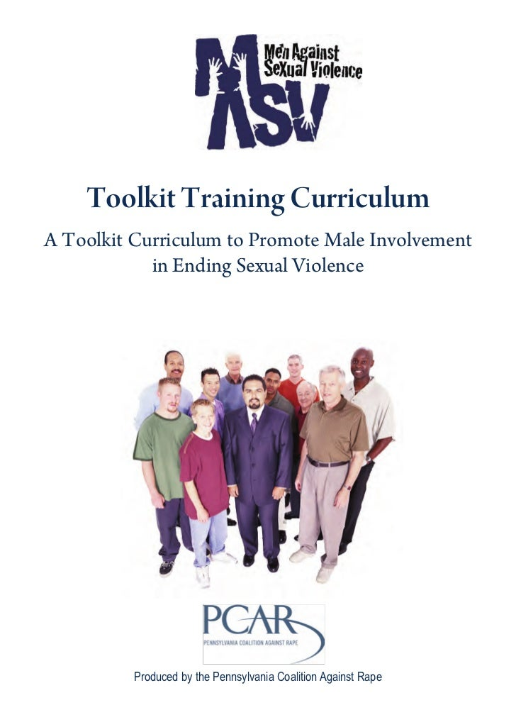 Toolkit Training CurriculumA Toolkit Curriculum to Promote Male Involvement            in Ending Sexual Violence          ...