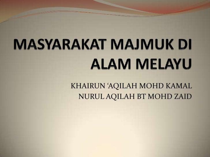 KHAIRUN 'AQILAH MOHD KAMAL NURUL AQILAH BT MOHD ZAID