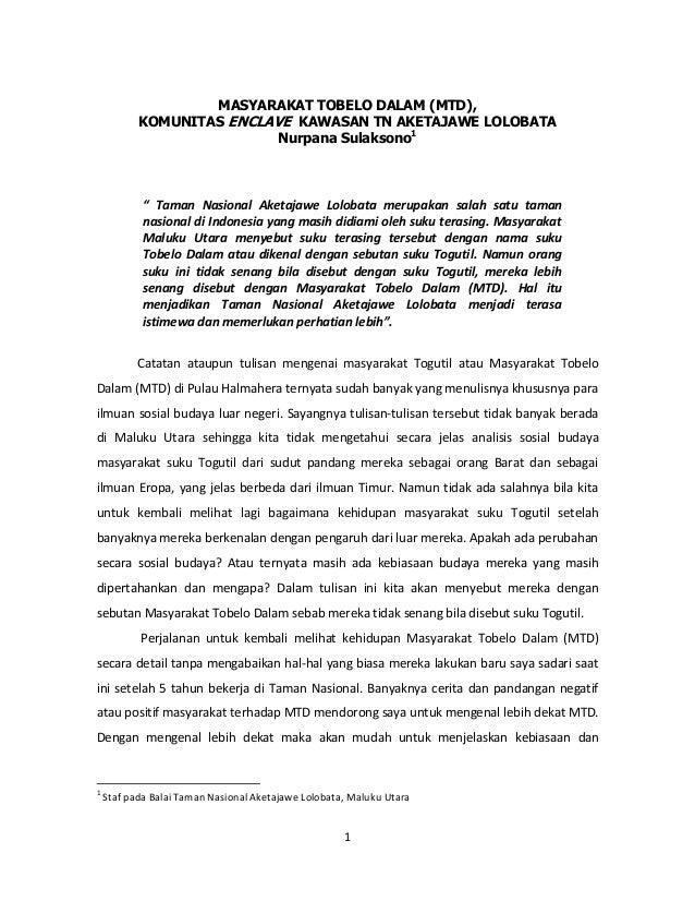 MASYARAKAT TOBELO DALAM (MTD),           KOMUNITAS ENCLAVE KAWASAN TN AKETAJAWE LOLOBATA                           Nurpana...