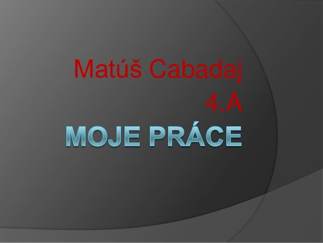 Matúš Cabadaj4.A