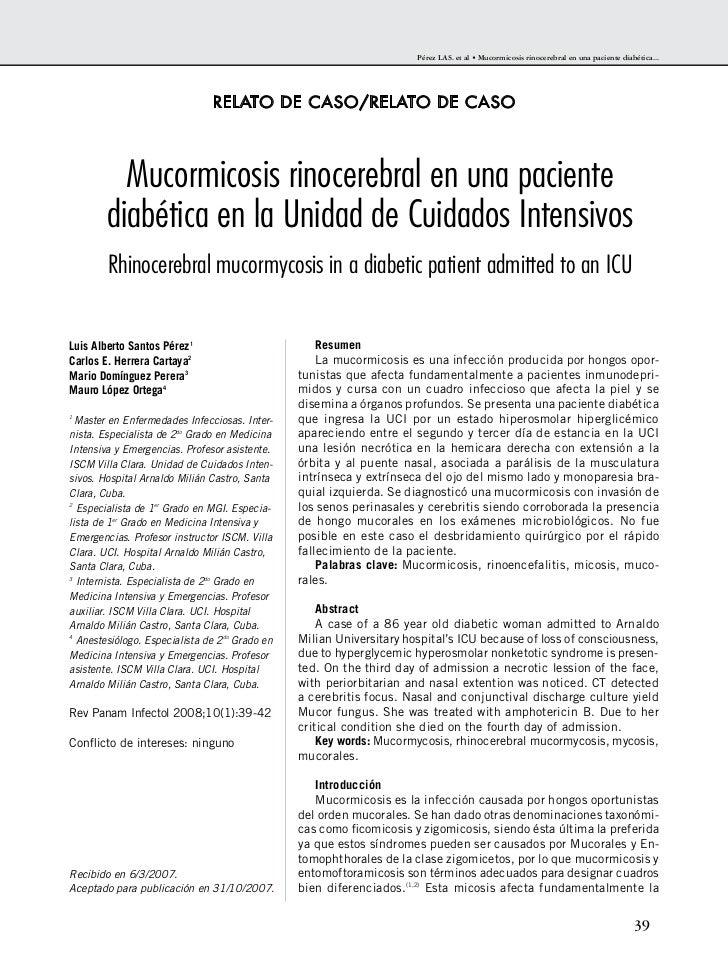 Pérez LAS. et al • Mucormicosis rinocerebral en una paciente diabética...                               RELATO DE CASO/REL...