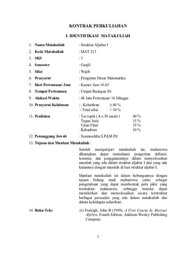 KONTRAK PERKULIAHAN                     I. IDENTIFIKASI MATAKULIAH1. Nama Matakuliah           : Struktur Aljabar I2. Kode...