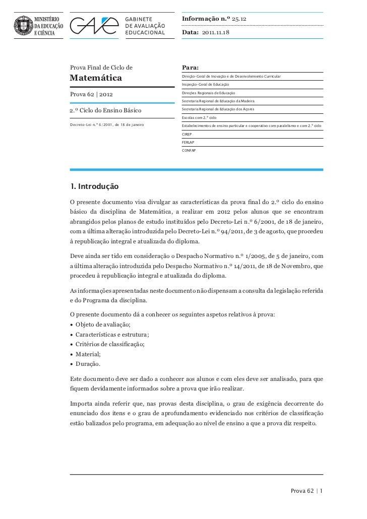 Informação n.º 25.12                                           Data: 2011.11.18Prova Final de Ciclo de                    ...