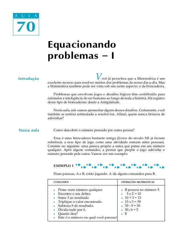 A UA U L A     L A70 70              Equacionando              problemas - I Introdução                                   ...