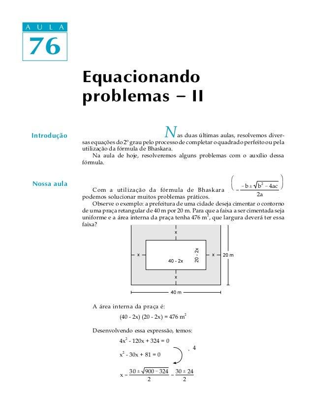 A UA U L A     L A76 76              Equacionando              problemas - II Introdução                                  ...