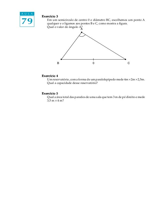 A U L A          Exercício 379           Em um semicírculo de centro 0 e diâmetro BC, escolhemos um ponto A             qu...