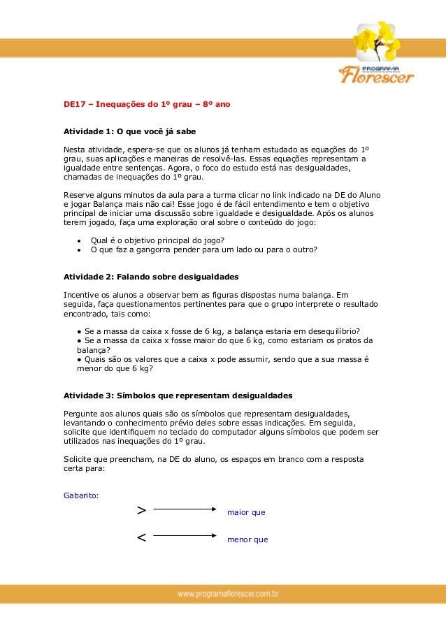 DE17 – Inequações do 1º grau – 8º ano Atividade 1: O que você já sabe Nesta atividade, espera-se que os alunos já tenham e...