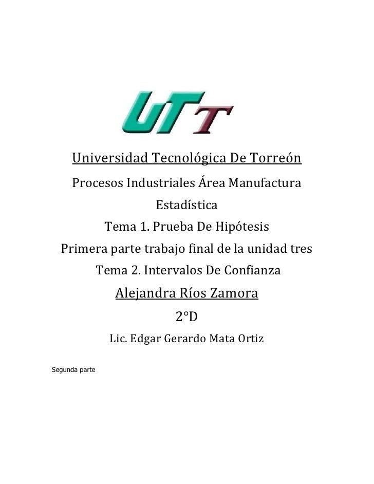 Universidad Tecnológica De Torreón      Procesos Industriales Área Manufactura                          Estadística       ...