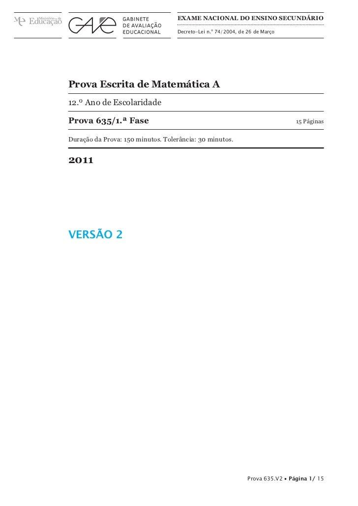 ExAME NAcioNAl do ENsiNo sEcuNdário                                   Decreto-Lei n.º 74/2004, de 26 de MarçoProva Escrita...