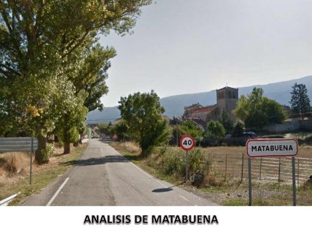 En primer lugar, vamos a analizar la vista aérea de Matabuena. Con esta imagen  apreciamos que este pueblo forma parte del...
