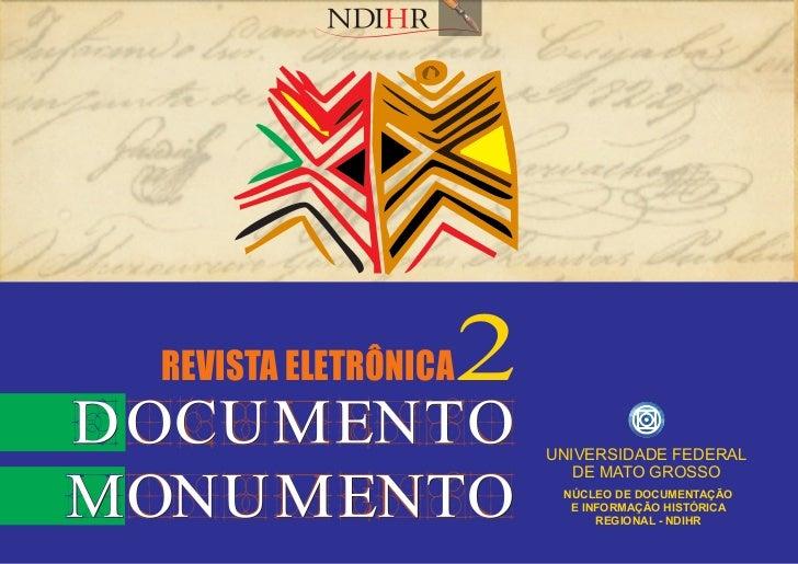 REVISTA ELETRÔNICA   2                         UNIVERSIDADE FEDERAL                            DE MATO GROSSO             ...