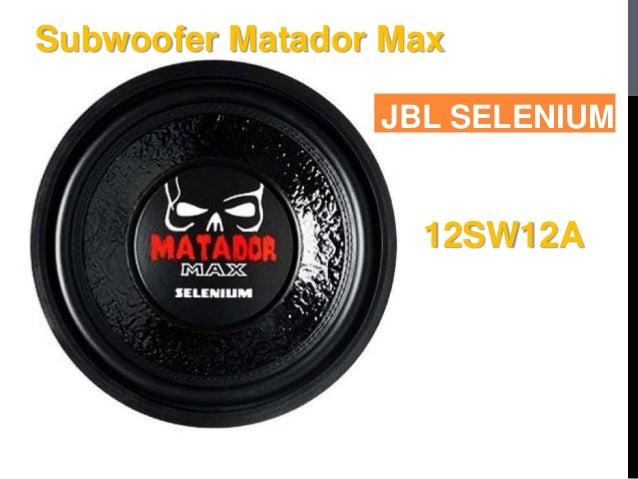 Subwoofer Matador Max JBL SELENIUM 12SW12A