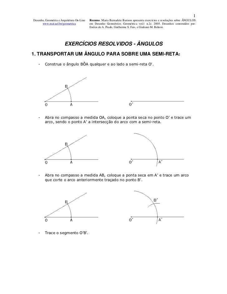 1Desenho, Geometria e Arquitetura On-Line   Resumo. Maria Bernadete Barison apresenta exercícios e resoluções sobre ÂNGULO...