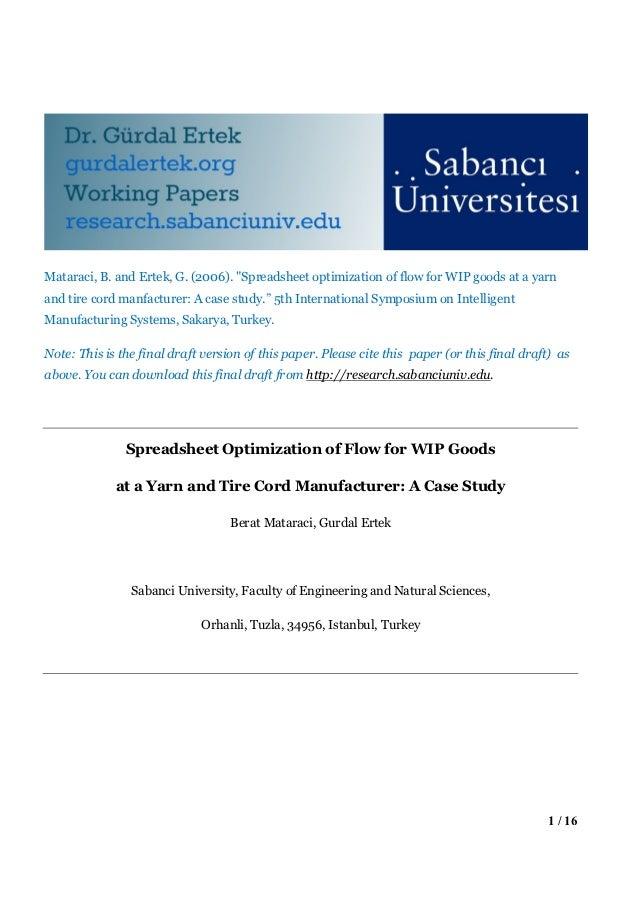 "Mataraci, B. and Ertek, G. (2006). ""Spreadsheet optimization of flow for WIP goods at a yarnand tire cord manfacturer: A c..."