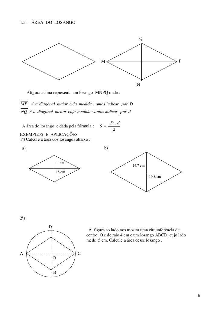 Mat areas e volumes for Um losango e interno a uma circunferencia de 6cm de raio