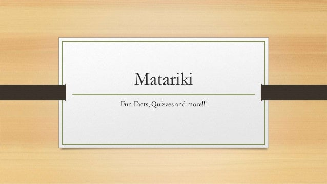 Matariki Fun Facts, Quizzes and more!!!