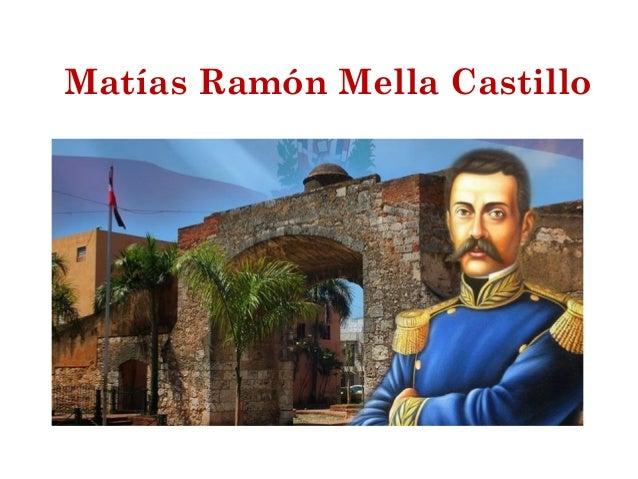 Matías Ramón Mella Castillo (Vida)