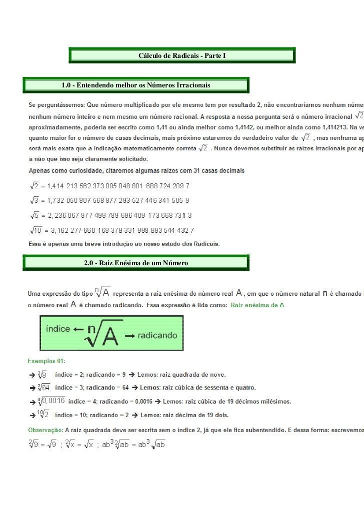 Cálculo de Radicais - Parte I1.0 - Entendendo melhor os Números Irracionais      2.0 - Raiz Enésima de um Número