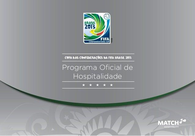 Copa das Confederações da FIFA Brasil 2013Programa Oficial de   Hospitalidade