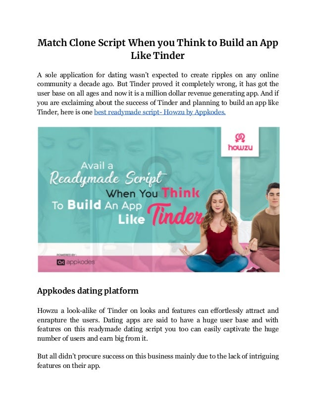 Match Clone Script​ ​When you Think to Build an App  Like Tinder  A sole application for dating wasn't expected to create ...