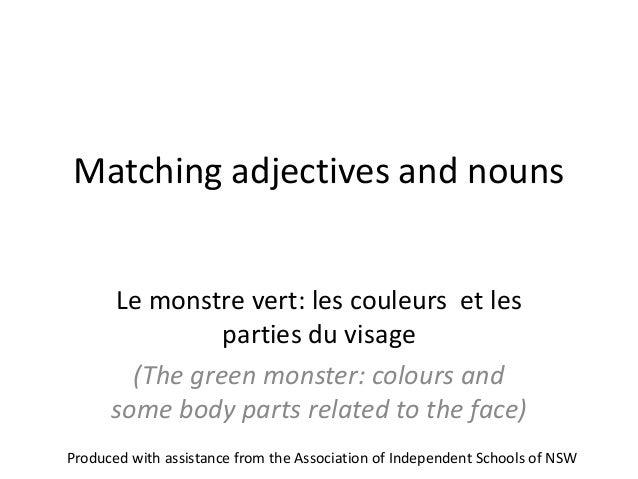 Matching adjectives and nouns Le monstre vert: les couleurs et les parties du visage (The green monster: colours and some ...