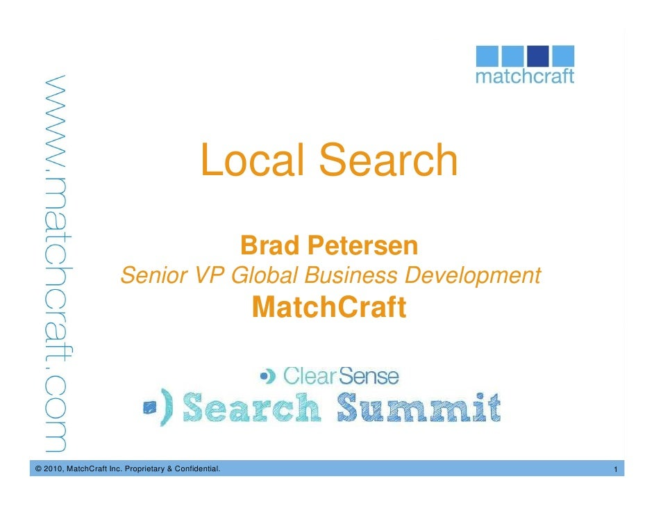 Local Search                                                       Brad Petersen                        Senior VP Global B...