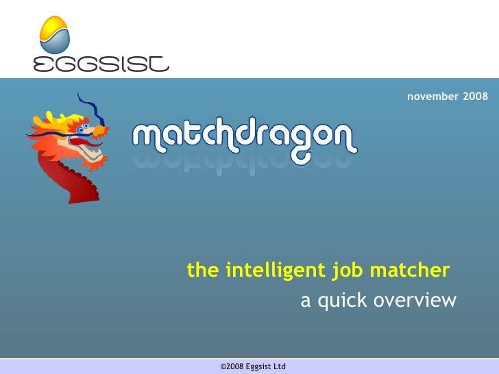 the intelligent job matcher  a quick overview november 2008