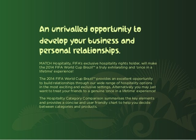 An unrivalled opportunity todevelop your business andpersonal relationships.MATCH Hospitality, FIFA's exclusive hospitalit...
