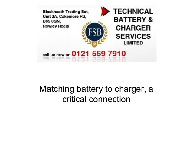 Matching battery to charger, a     critical connection